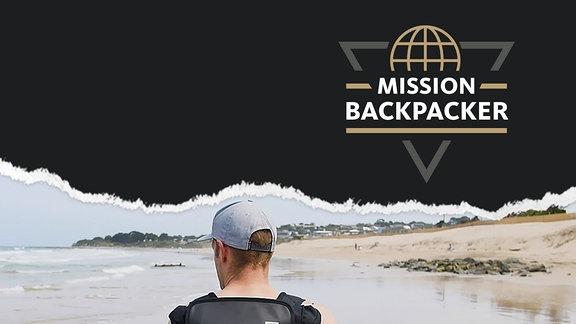 Wir schicken dich auf Weltreise - bewirb dich bei der Mission Backpacker!