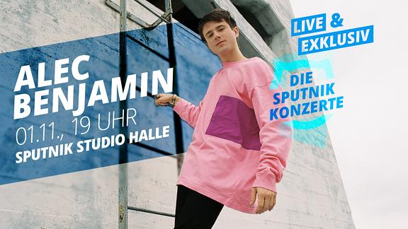 Live und exklusiv - das SPUTNIK Konzert mit Alec Benjamin am 1.11.2019 im SPUTNIK Studio Halle.