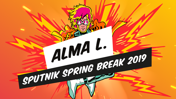 Alma L. Club Stage Sputnik Spring Break 2019