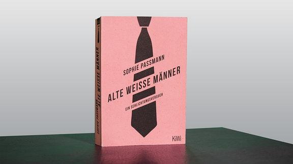 """Buch """"Alte weiße Männer"""" von Sophie Passmann"""