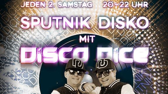 SPUTNIK Disko mit Disco Dice