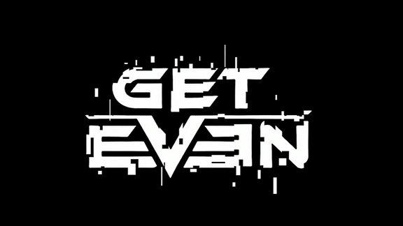 """Das Logo des Computerspiels """"Get Even"""""""