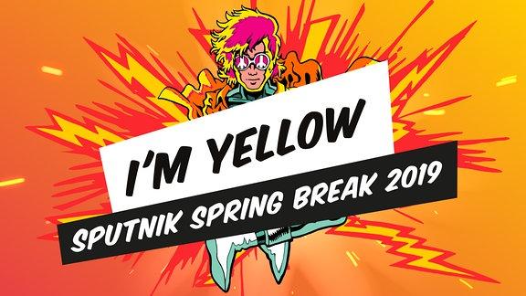 I'm Yellow Club Stage Sputnik Spring Break 2019