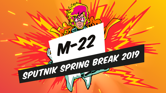 M-22 Club Stage Sputnik Spring Break 2019
