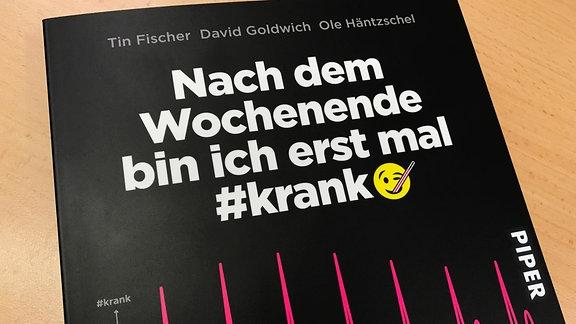 """Buchcover """"Nach dem Wochenende bin ich erst mal #krank"""""""