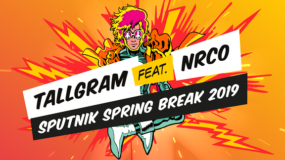 Tallgram feat. NRCO - SPUTNIK SPRING BREAK 2019