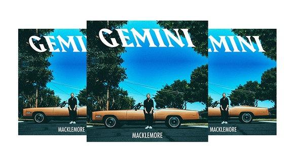 """Cover """"Gemini"""" Macklemore"""
