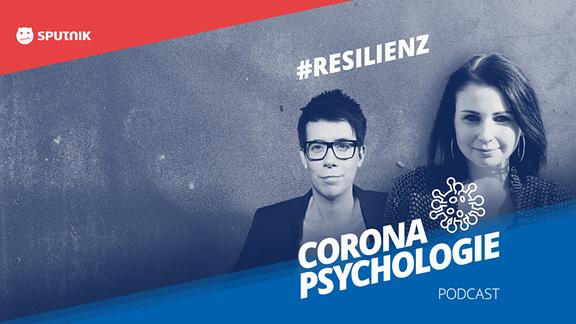 Corona-Psycholgie Folge 17: Resilienz