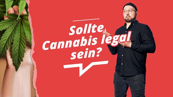 Host Marvin von MDR SPUTNIK Deine Meinung und das aktuelle Diskussionsthema: Sollte Cannabis legal sein?