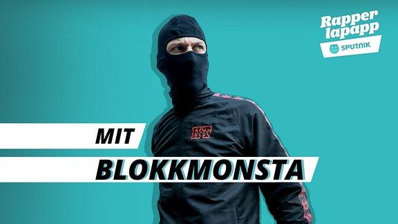 Rapperlapapp Episodenbild Rapper Blokkmonsta breit