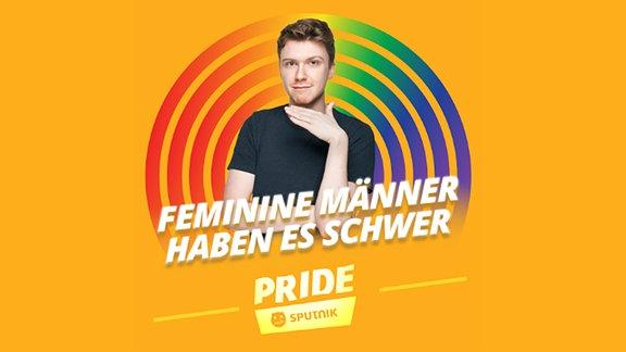 """Host Kai vor orangenem Hintergrund und der Aufschrift """"feminine Männer haben es schwer"""""""