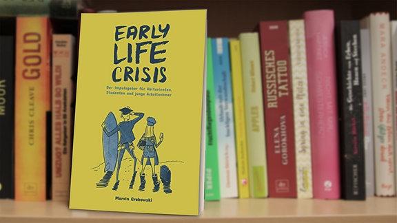 """Early Life Crises"", Ein Ratgeber von Marvin Grabowski"