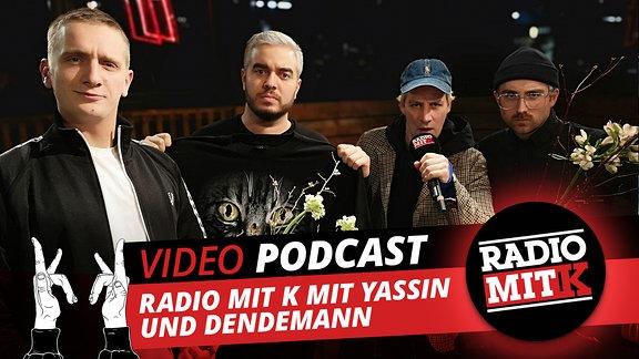 Radio mit K, Yassin und Dendemann (mit Kappe), rechts Steffen Israel, Felix Brummer (re.)