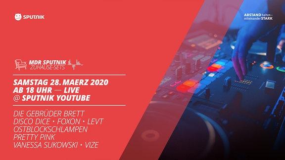 Die SPUTNIK Zuhause-Sets am 28.03.2020 live mit Pretty Pink, Foxon, Vize, Disco Dice, den Gebrüdern Brett, LEVT, Ostblockschlampen und Vanessa Sukowski.