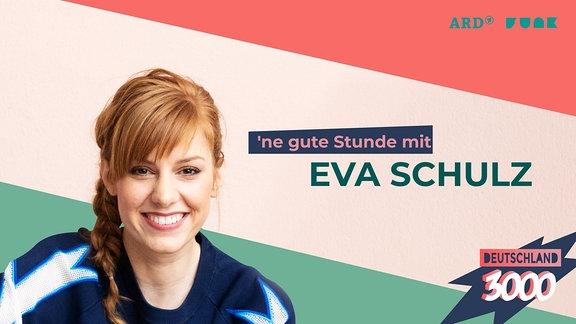 Banner des Podcast-Formats D3000 - ne gute Stunde mit Eva Schulz.