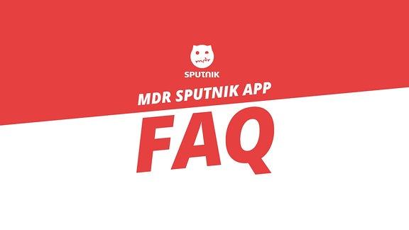 Alle deine Fragen zur SPUTNIK App werden hier beantwortet!