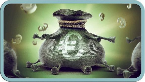 Ein Geldsack mit Coronalockensymbolisiert prominent das Thema.